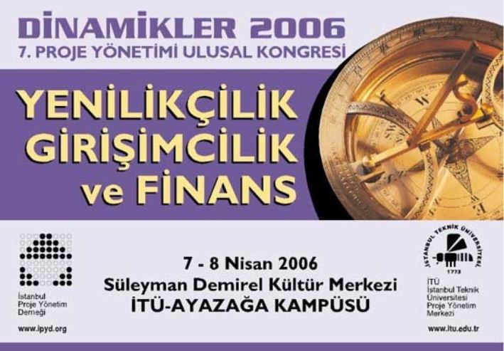 Dynamics 2006, 7th National Project Management Congress